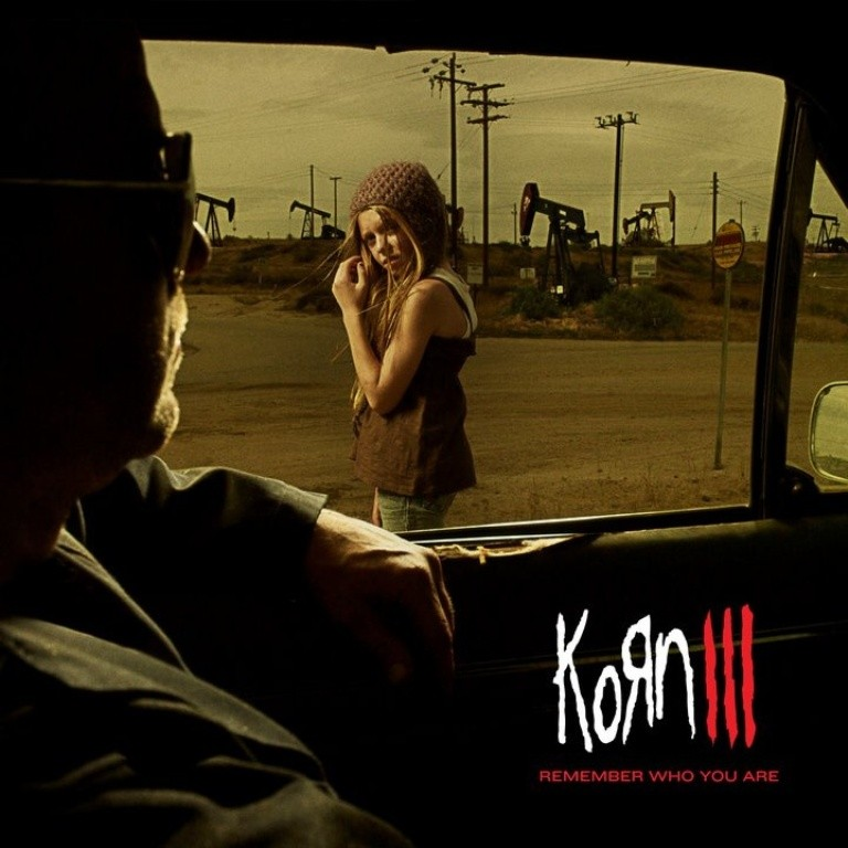 Korn III — Remember Who You Are